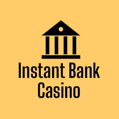 Instant Bank Casino kasino